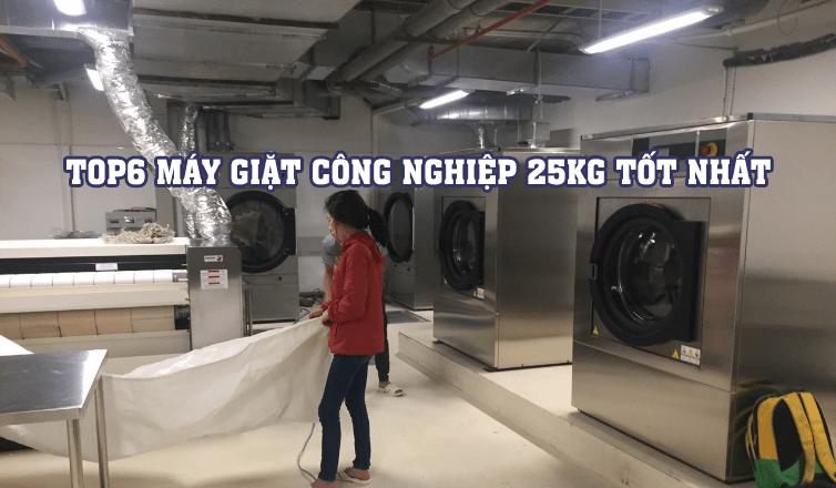 Top 6 máy giặt công nghiệp 25kg hiệu quả giặt là cao, mức giá tốt