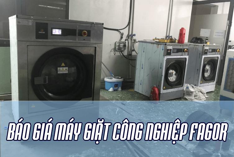 Báo giá máy giặt công nghiệp Fagor – nhập khẩu trực tiếp từ Tây Ban Nha