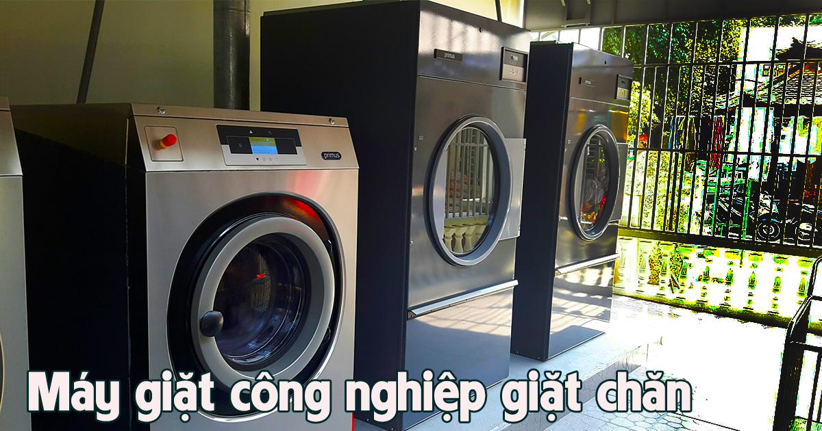 Máy giặt công nghiệp giặt chăn là gì? Loại nào tốt và mua ở đâu chất lượng?