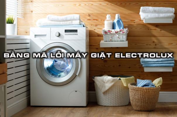 ma loi may giat electrolux 605x400 - TRANG CHỦ